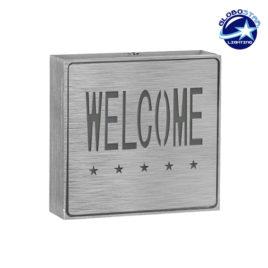Φωτιστικό LED Σήμανσης Αλουμινίου Welcome GloboStar 75509